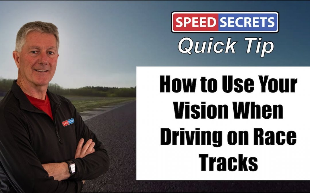 Q: Where should I be looking when driving on a race track?