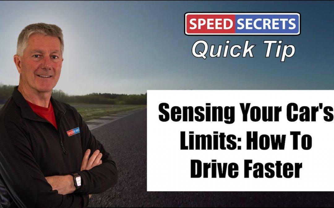 Q: How do I know if I'm driving my car at its limit?