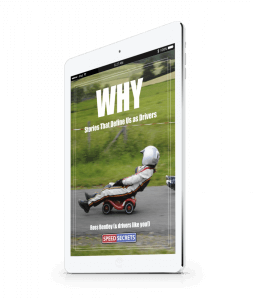 Why? Stories about how we got started & continue performance driving